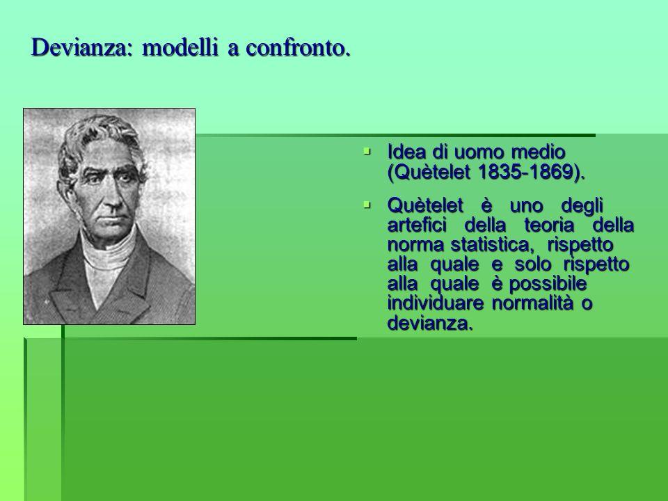 Idea di uomo medio (Quètelet 1835-1869). Idea di uomo medio (Quètelet 1835-1869). Quètelet è uno degli artefici della teoria della norma statistica, r