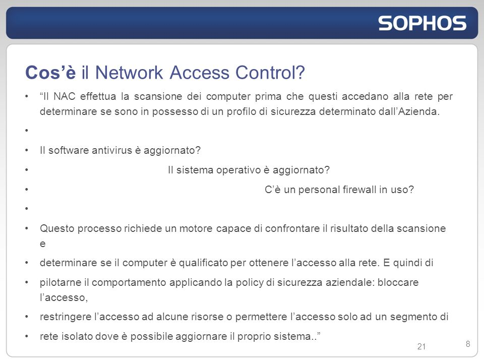 21 8 Cosè il Network Access Control.