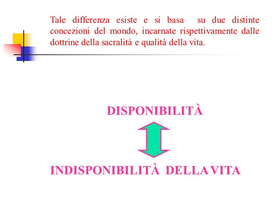 Tale differenza esiste e si basa su due distinte concezioni del mondo, incarnate rispettivamente dalle dottrine della sacralità e qualità della vita.
