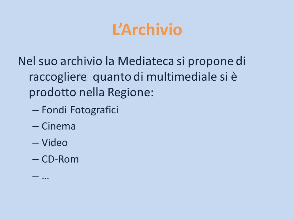 LArchivio Nel suo archivio la Mediateca si propone di raccogliere quanto di multimediale si è prodotto nella Regione: – Fondi Fotografici – Cinema – V