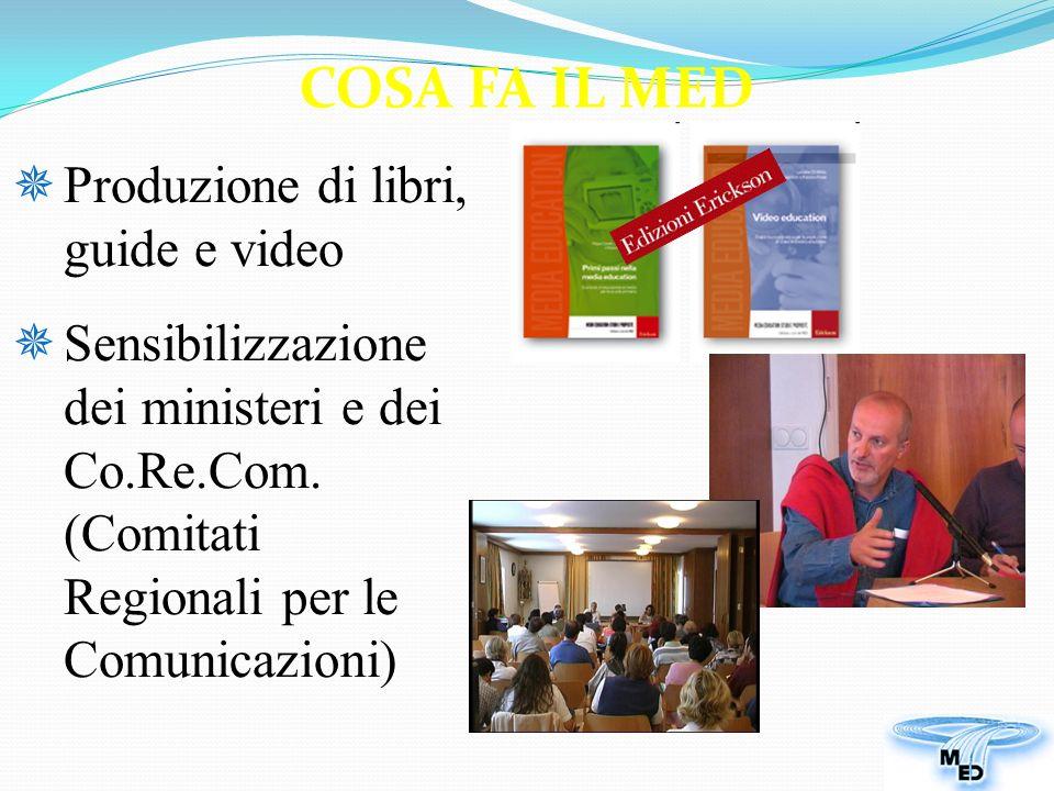 Produzione di libri, guide e video Sensibilizzazione dei ministeri e dei Co.Re.Com.