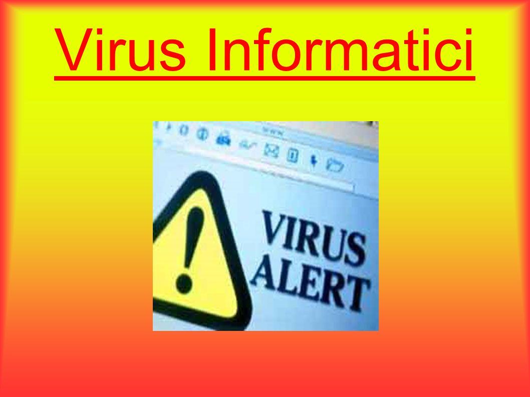 Ciclo di vita di un virus Creazione Incubazione Infezione Attivazione Propagazione Riconoscimento Estirpazione