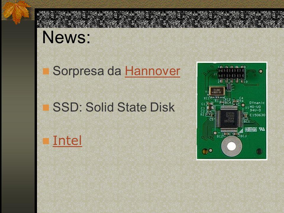 News: Sorpresa da HannoverHannover SSD: Solid State Disk Intel