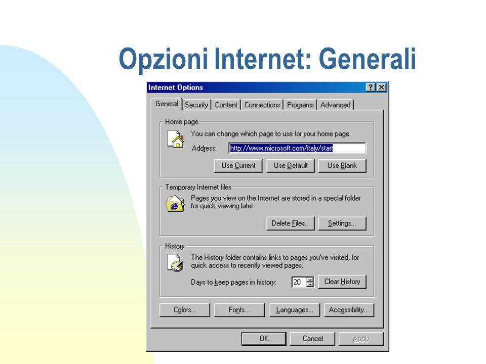 Opzioni Internet: Generali
