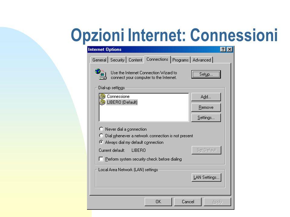 Opzioni Internet: Connessioni