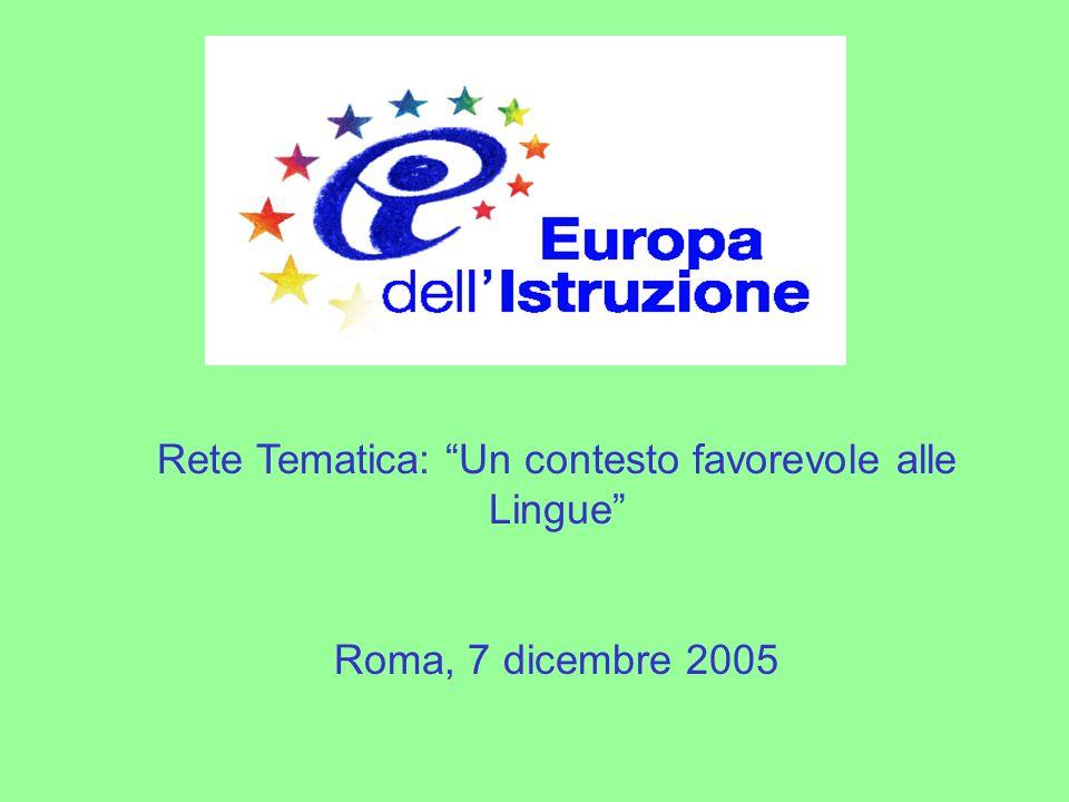Rete Tematica: Un contesto favorevole alle Lingue Roma, 7 dicembre 2005