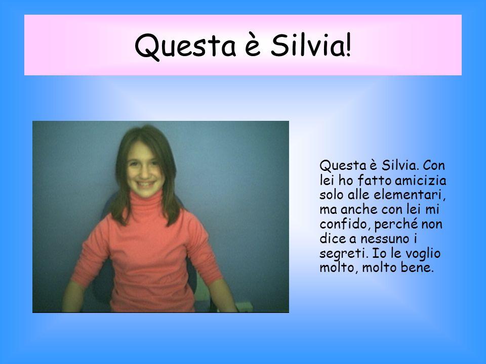 Questa è Silvia.Questa è Silvia.