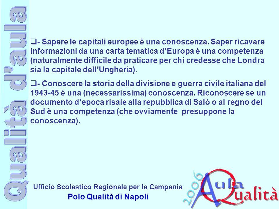Ufficio Scolastico Regionale per la Campania Polo Qualità di Napoli - Sapere le capitali europee è una conoscenza. Saper ricavare informazioni da una