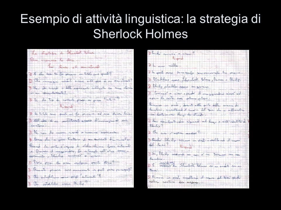 Esempio di attività linguistica: la strategia di Sherlock Holmes per fare previsioni sul contenuto e lo sviluppo di un racconto: il problema linguisti