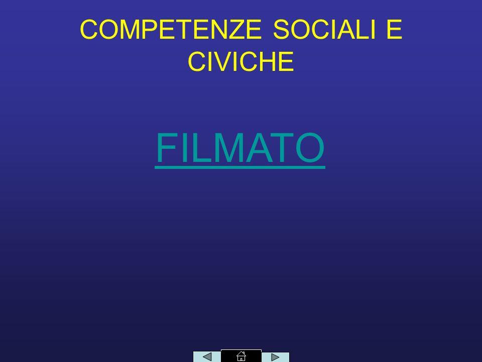 COMPETENZE SOCIALI E CIVICHE FILMATO