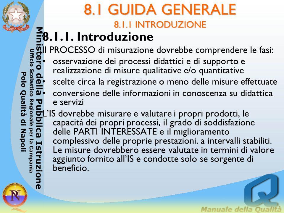 8.5 Miglioramento Per impostare una struttura per le attività di miglioramento, l'alta direzione dovrebbe denire e mettere in atto un processo, per il