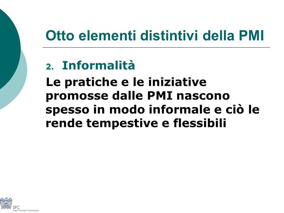 Otto elementi distintivi della PMI 2.