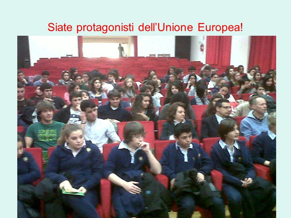 Siate protagonisti dellUnione Europea!