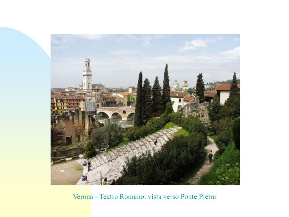 Verona - Teatro Romano: vista verso Ponte Pietra