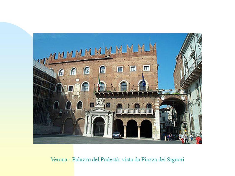 Verona - Palazzo del Podestà: vista da Piazza dei Signori