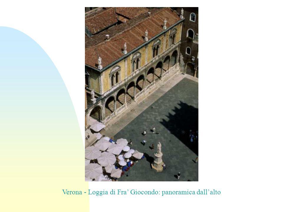 Verona - Loggia di Fra Giocondo: panoramica dallalto