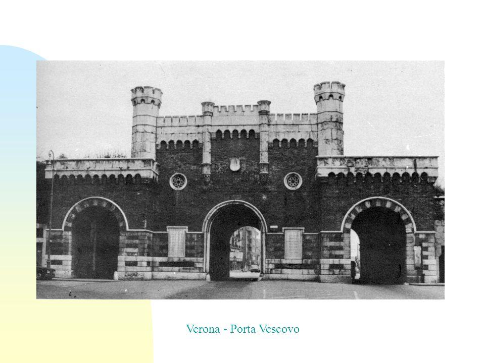 Verona - Porta Vescovo