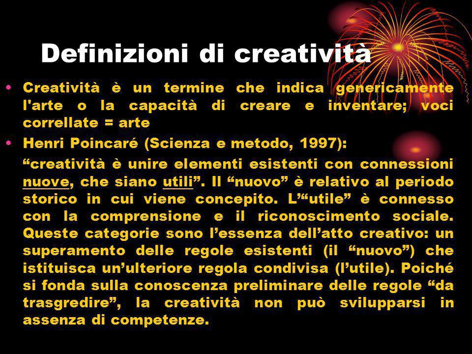 Definizioni di creatività Creatività è un termine che indica genericamente l'arte o la capacità di creare e inventare; voci correllate = arte Henri Po