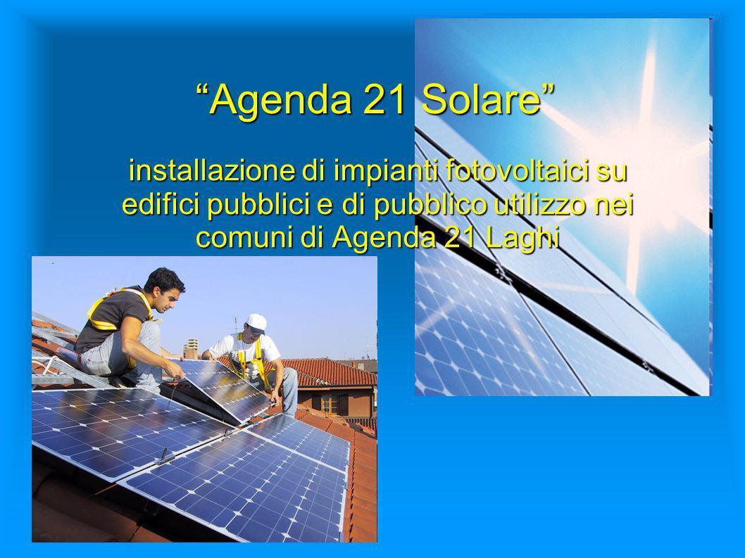 Agenda 21 Solare installazione di impianti fotovoltaici su edifici pubblici e di pubblico utilizzo nei comuni di Agenda 21 Laghi