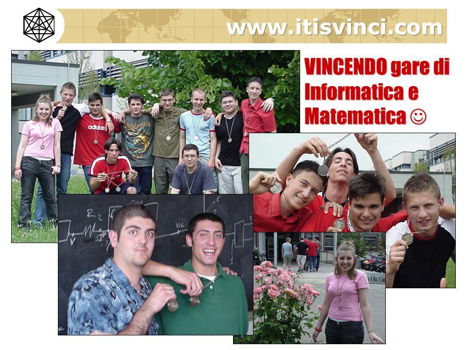 VINCENDO gare di Informatica e Matematica VINCENDO gare di Informatica e Matematica