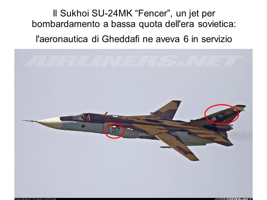 Il Sukhoi SU-24MK Fencer, un jet per bombardamento a bassa quota dell'era sovietica: l'aeronautica di Gheddafi ne aveva 6 in servizio