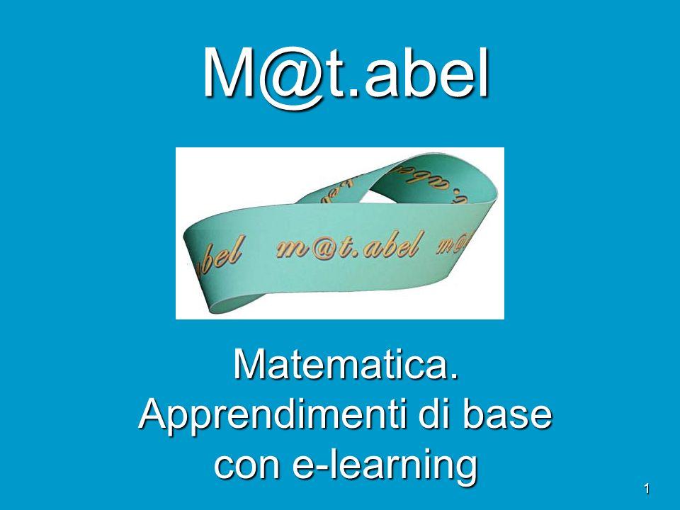 1 M@t.abel Matematica. Apprendimenti di base con e-learning