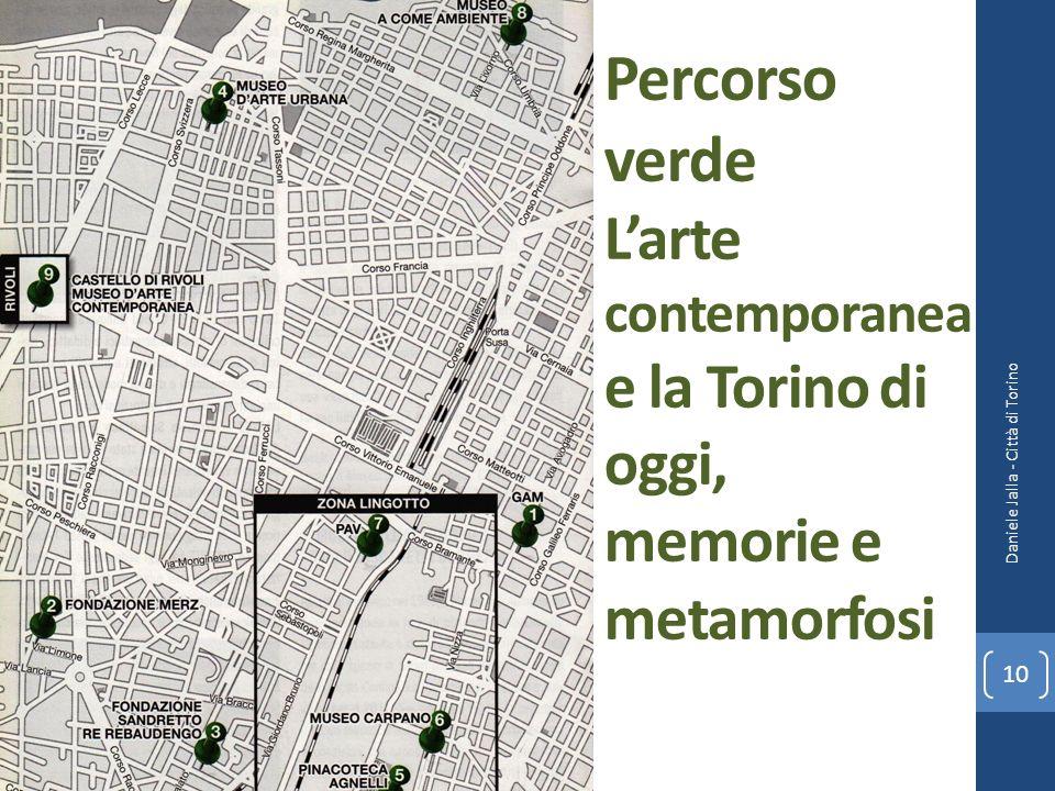 Percorso verde Larte contemporanea e la Torino di oggi, memorie e metamorfosi Daniele Jalla - Città di Torino 10