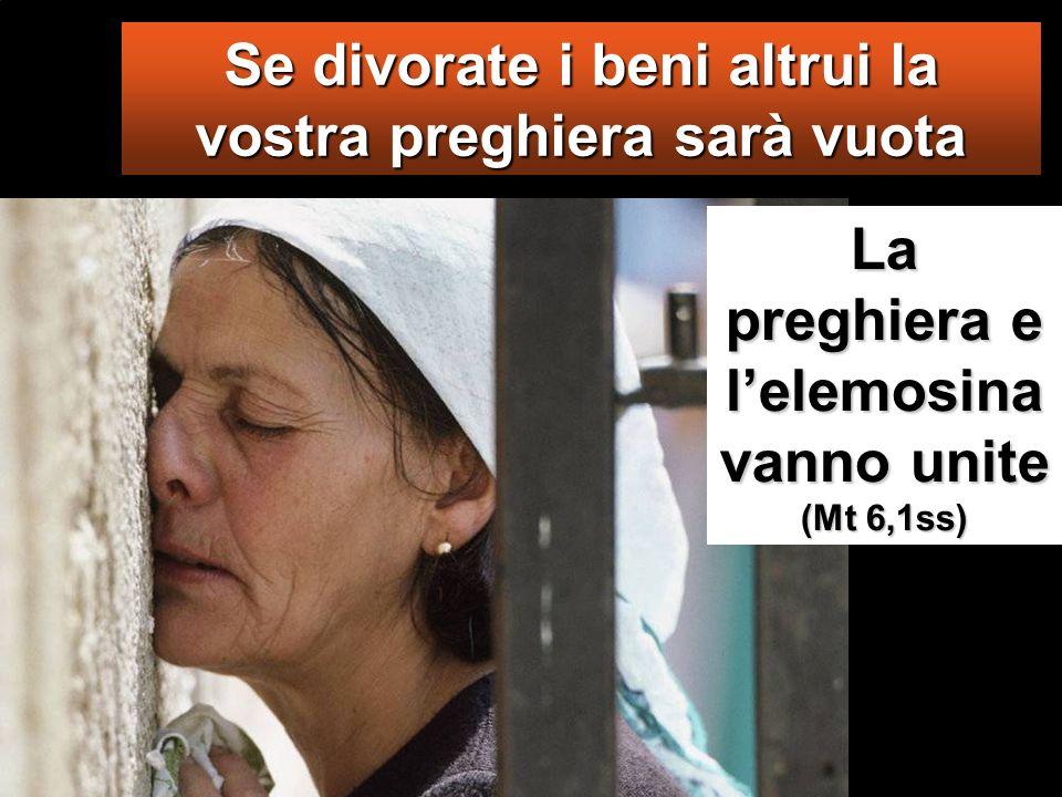 Divorano le case delle vedove e pregano a lungo per farsi vedere. Essi riceveranno una condanna più severa».