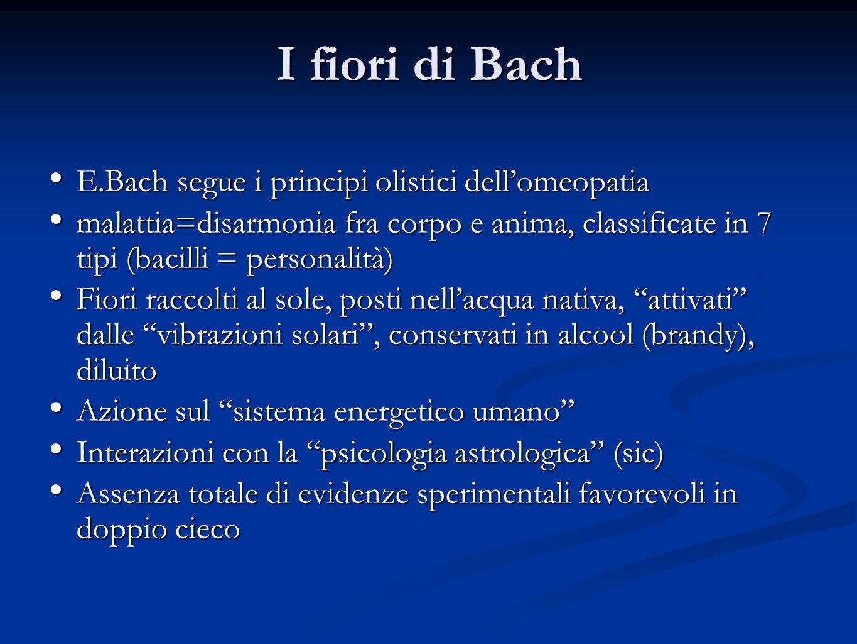 I fiori di Bach E.Bach segue i principi olistici dellomeopatia E.Bach segue i principi olistici dellomeopatia malattia=disarmonia fra corpo e anima, c