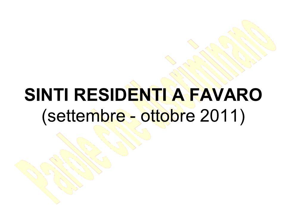 SINTI RESIDENTI A FAVARO (settembre - ottobre 2011)