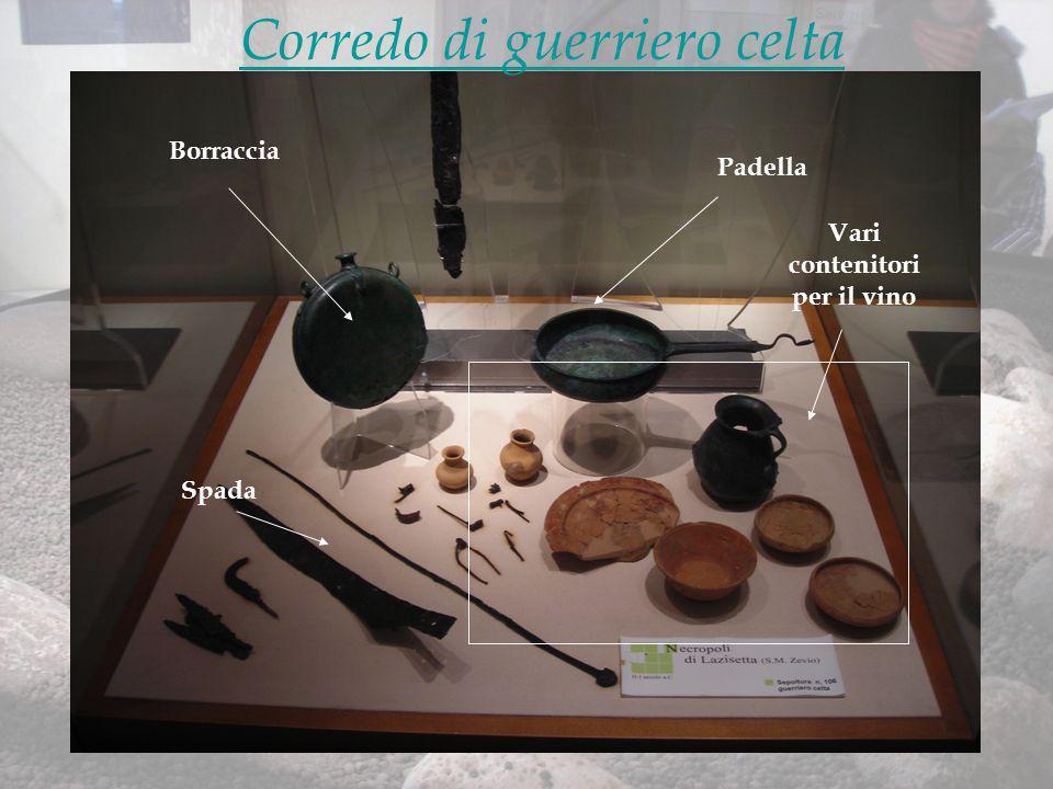 Vari contenitori per il vino Padella Borraccia Spada Corredo di guerriero celta