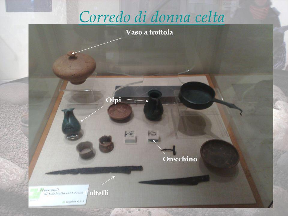 Tomba II Luogo di ritrovamento: Lazisetta, Zevio (VR).