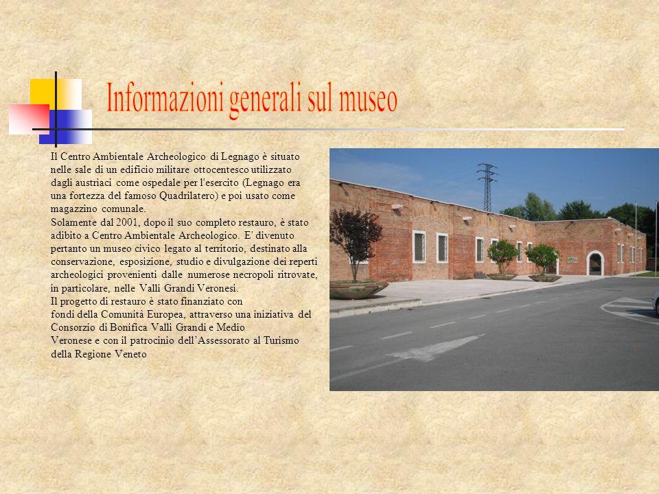 Il Centro Ambientale Archeologico di Legnago è situato nelle sale di un edificio militare ottocentesco utilizzato dagli austriaci come ospedale per l'