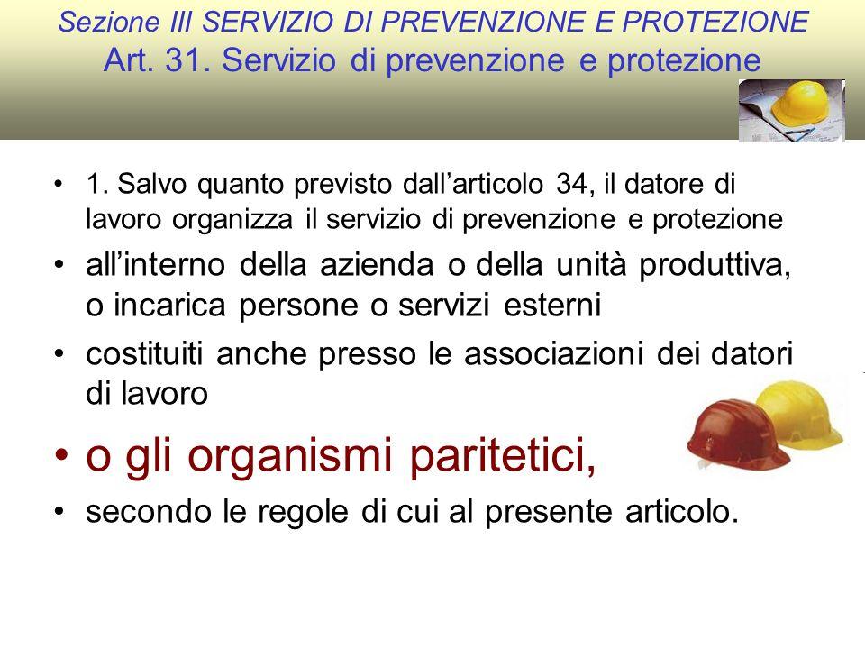 Sezione III SERVIZIO DI PREVENZIONE E PROTEZIONE Art.
