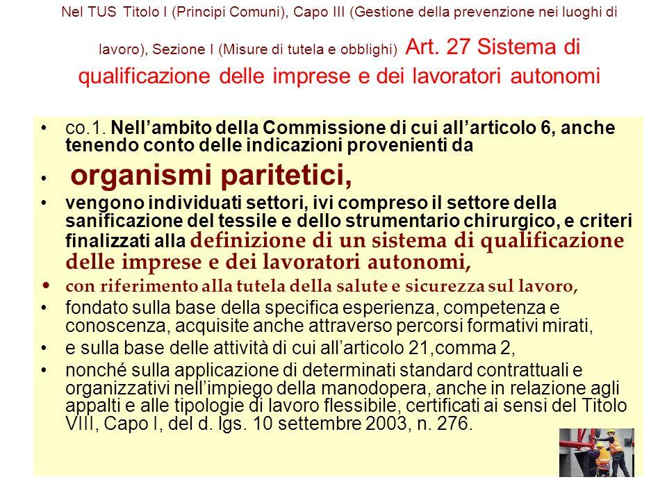 Nel TUS Titolo I (Principi Comuni), Capo III (Gestione della prevenzione nei luoghi di lavoro), Sezione I (Misure di tutela e obblighi) Art.