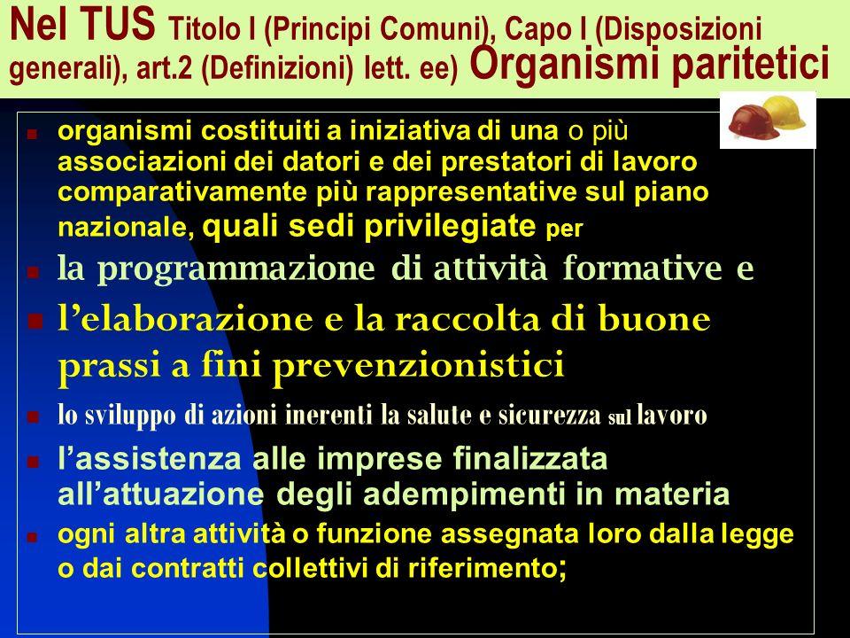 Nel TUS Titolo I (Principi Comuni), Capo I (Disposizioni generali), art.2 (Definizioni) lett.