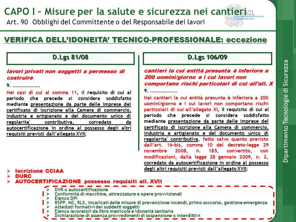 Art. 90 Obblighi del Committente o del Responsabile dei lavori Dipartimento Tecnologie di Sicurezza VERIFICA DELLIDONEITA TECNICO-PROFESSIONALE: eccez
