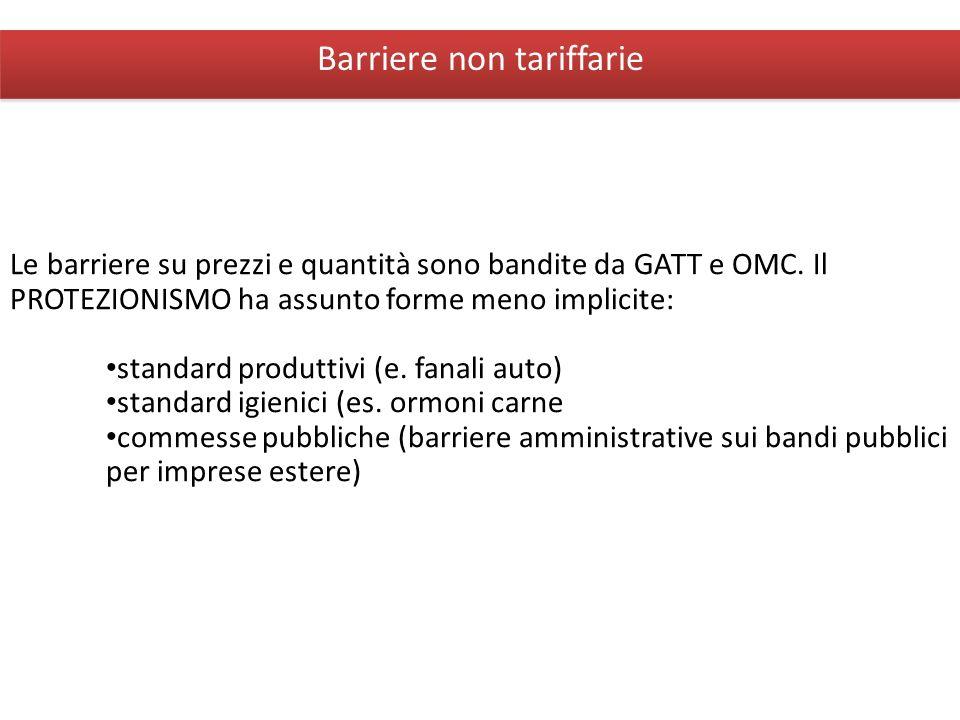 Giuseppe De Arcangelis © 2012Economia Internazionale6 Barriere non tariffarie Le barriere su prezzi e quantità sono bandite da GATT e OMC. Il PROTEZIO