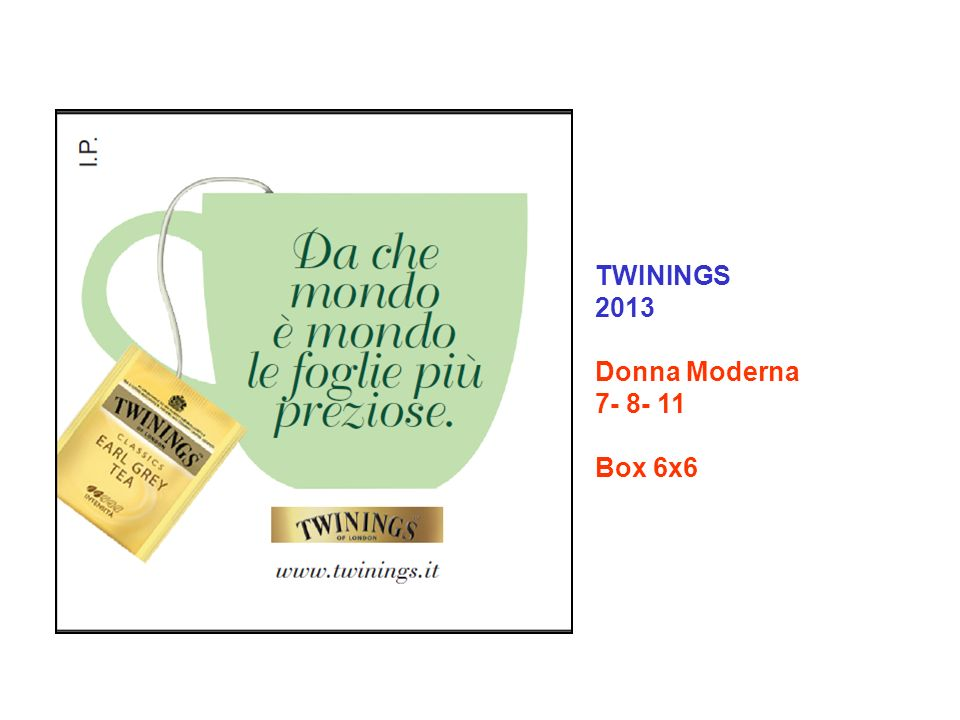 TWININGS 2013 Donna Moderna 7- 8- 11 Box 6x6