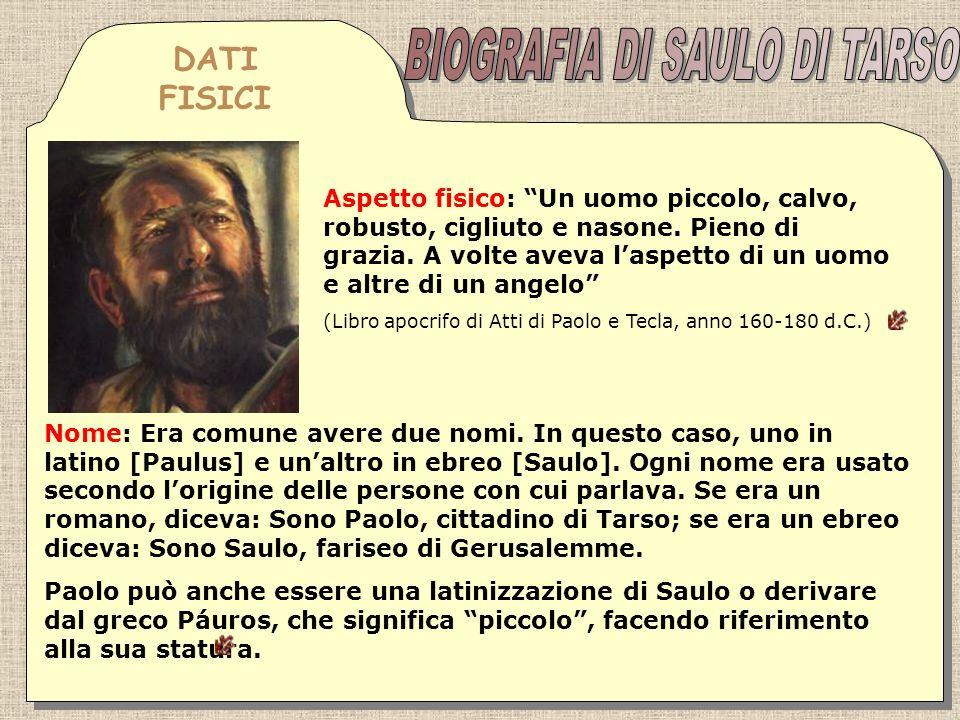 Privilegi civili: Godeva di diritti civili come cittadino di Tarso, il più importante era la cittadinanza romana (Atti 22: 27-28).