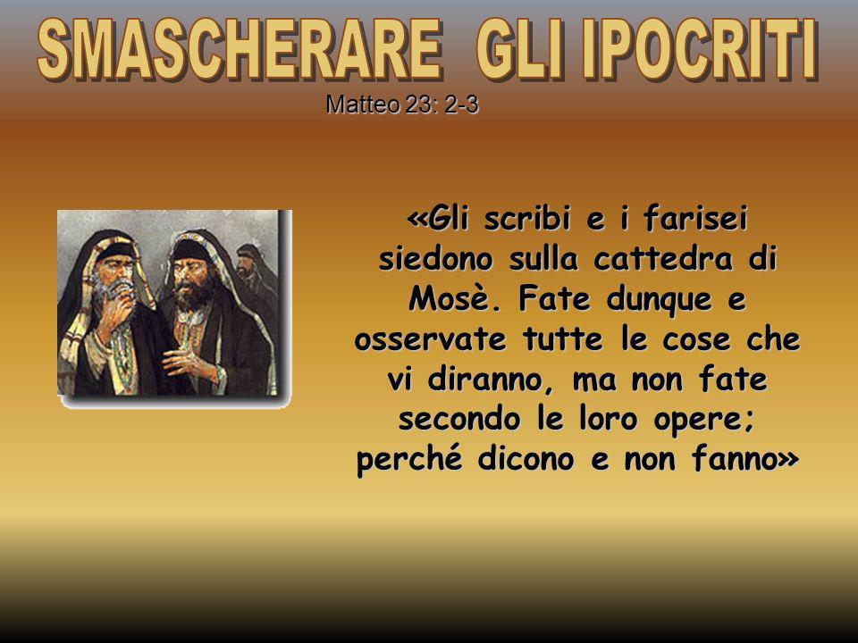 «Gli scribi e i farisei siedono sulla cattedra di Mosè. Fate dunque e osservate tutte le cose che vi diranno, ma non fate secondo le loro opere; perch