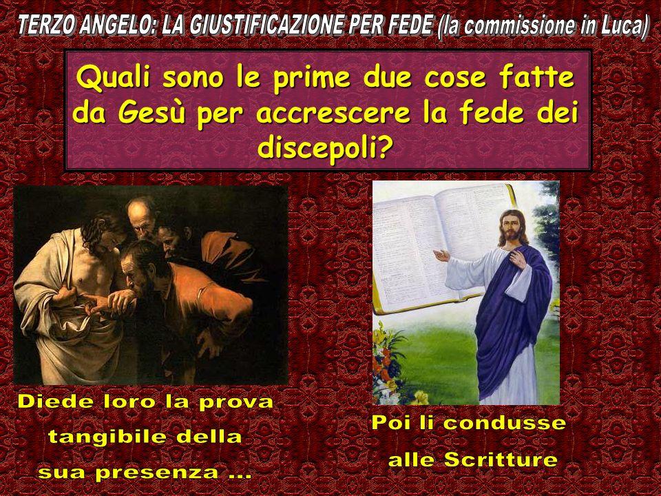 Quali sono le prime due cose fatte da Gesù per accrescere la fede dei discepoli