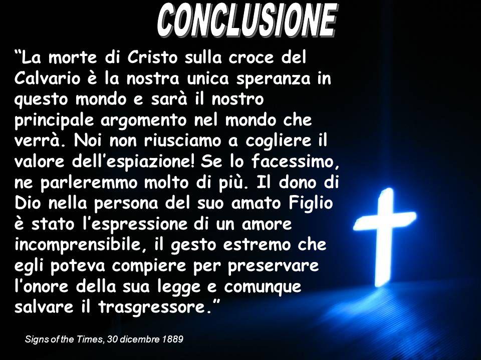 La morte di Cristo sulla croce del Calvario è la nostra unica speranza in questo mondo e sarà il nostro principale argomento nel mondo che verrà. Noi