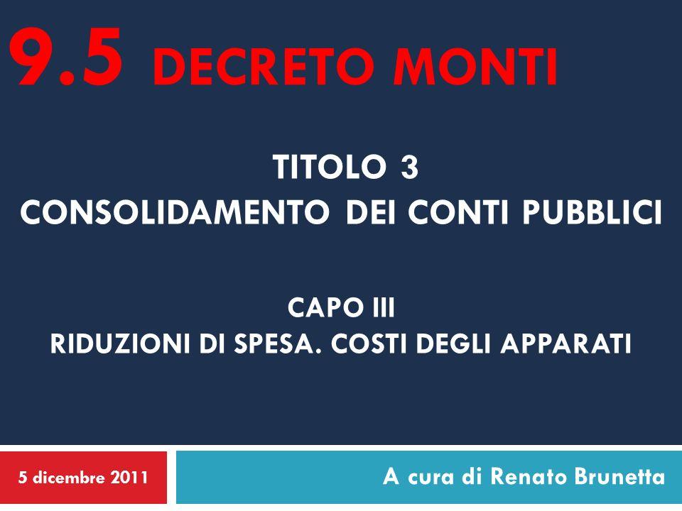 TITOLO 3 CONSOLIDAMENTO DEI CONTI PUBBLICI CAPO III RIDUZIONI DI SPESA.