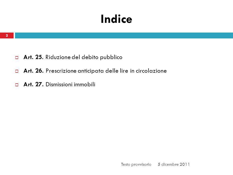 Indice 2 Art. 25. Riduzione del debito pubblico Art.