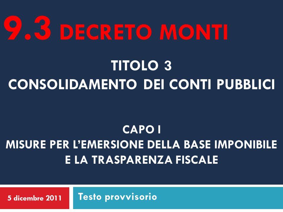 Indice 2 Art.10. Regime premiale per favorire la trasparenza Art.