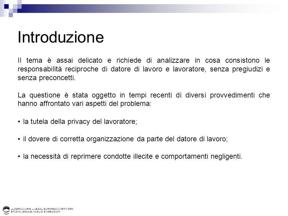 LUCERNA IURIS – LEGAL EUROPEAN NETWORK STUDIO LEGALE MAGLIO E ASSOCIATI Statuto dei lavoratori (L.