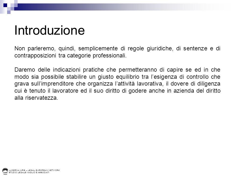 LUCERNA IURIS – LEGAL EUROPEAN NETWORK STUDIO LEGALE MAGLIO E ASSOCIATI Legge 23 dicembre 1993 n.