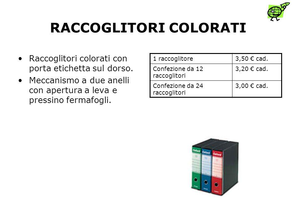 RACCOGLITORI COLORATI Raccoglitori colorati con porta etichetta sul dorso.