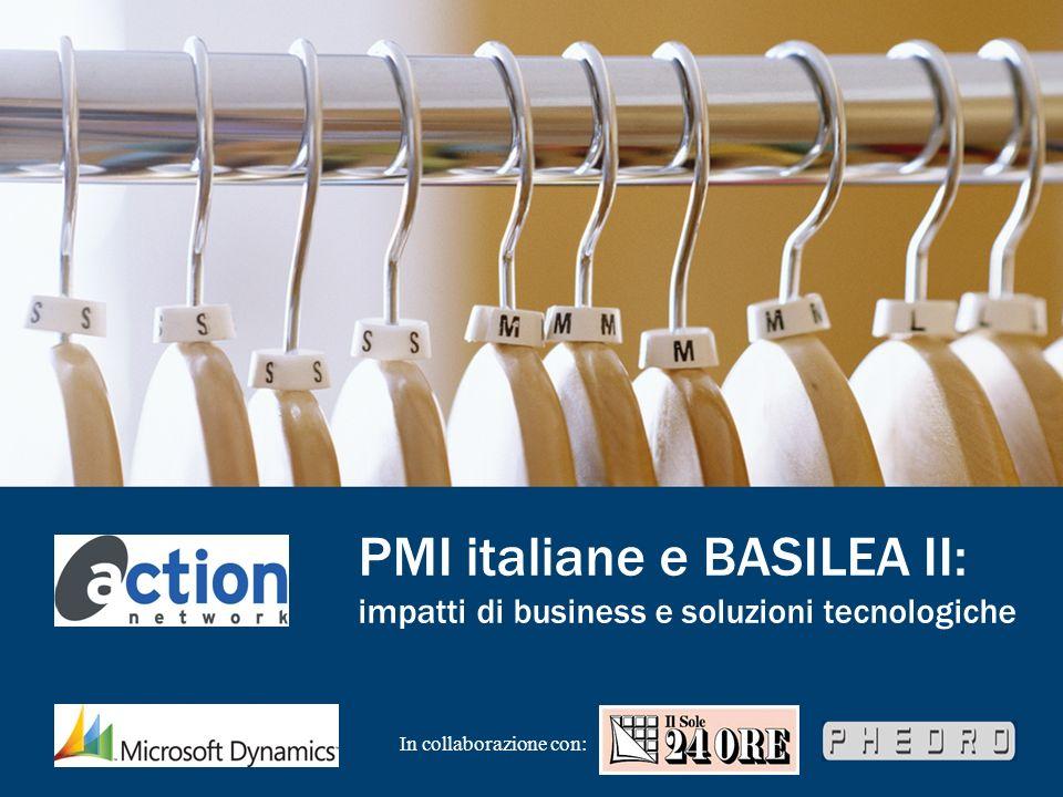 PMI italiane e BASILEA II: impatti di business e soluzioni tecnologiche In collaborazione con: